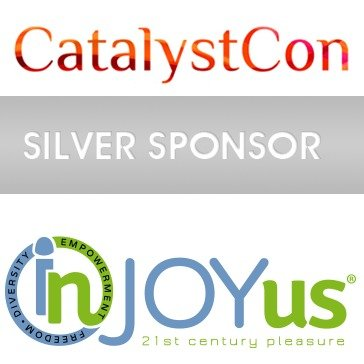 InJoyUs is a Proud Sponsor of CatalystCon. Sparking Sex Positive Conversations Within Communities.